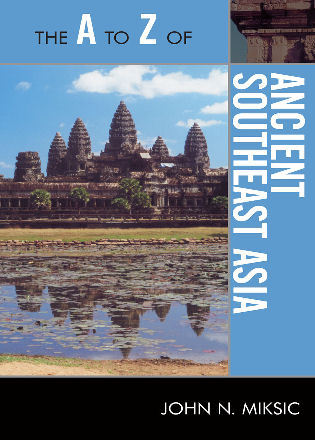 Cover image for the book The A to Z of Ancient Southeast Asia