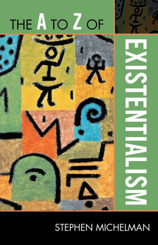 Cover image for the book The A to Z of Existentialism