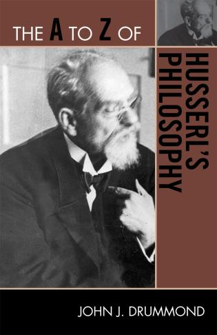 Cover image for the book The A to Z of Husserl's Philosophy