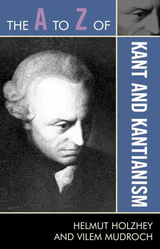 Cover image for the book The A to Z of Kant and Kantianism