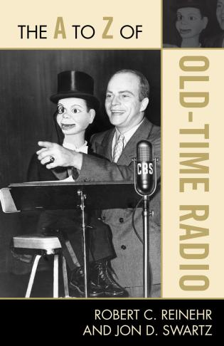 Cover image for the book The A to Z of Old Time Radio