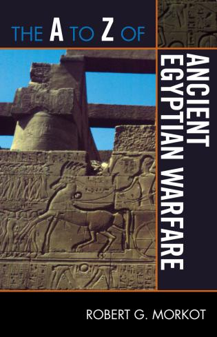Cover image for the book The A to Z of Ancient Egyptian Warfare