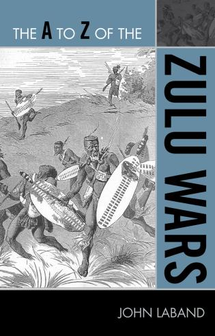 Cover image for the book The A to Z of the Zulu Wars