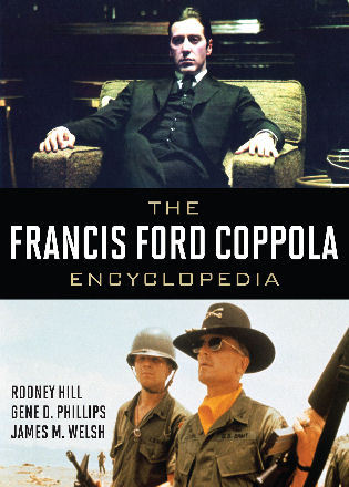 Cover image for the book The Francis Ford Coppola Encyclopedia