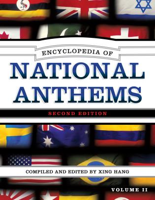 Cover image for the book Encyclopedia of National Anthems, Second Edition