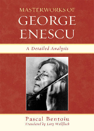 Cover image for the book Masterworks of George Enescu: A Detailed Analysis