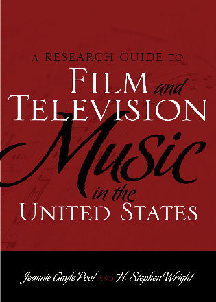 Cover image for the book A Research Guide to Film and Television Music in the United States