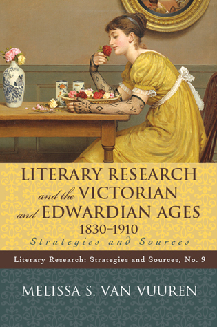 Cover image for the book Literary Research and the Victorian and Edwardian Ages, 1830-1910: Strategies and Sources