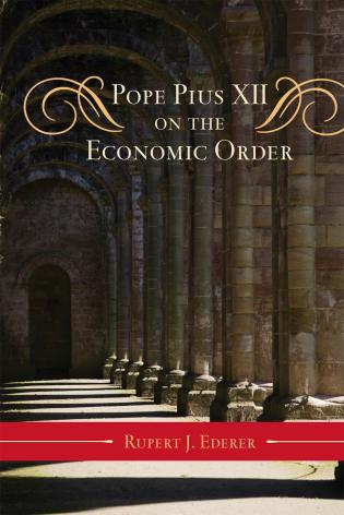 Cover image for the book Pope Pius XII on the Economic Order