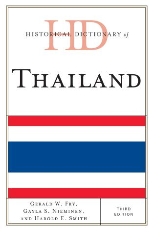 Cover image for the book Historical Dictionary of Thailand, Third Edition