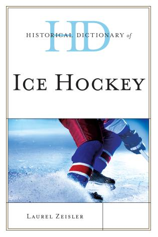 Cover image for the book Historical Dictionary of Ice Hockey