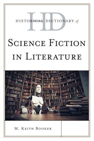 Cover image for the book Historical Dictionary of Science Fiction in Literature