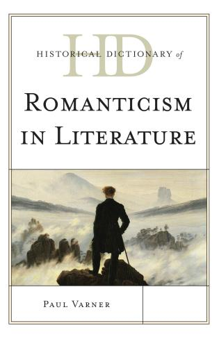 Cover image for the book Historical Dictionary of Romanticism in Literature