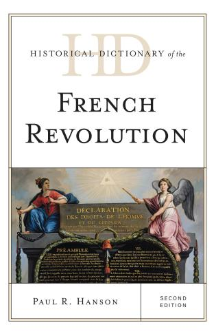Cover image for the book Historical Dictionary of the French Revolution, Second Edition