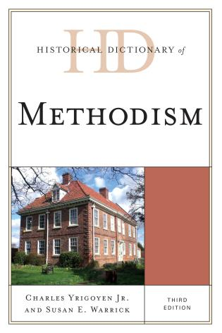 Cover image for the book Historical Dictionary of Methodism, Third Edition