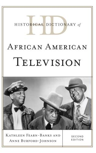 Cover image for the book Historical Dictionary of African American Television, Second Edition