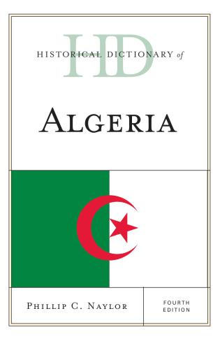 Cover image for the book Historical Dictionary of Algeria, Fourth Edition