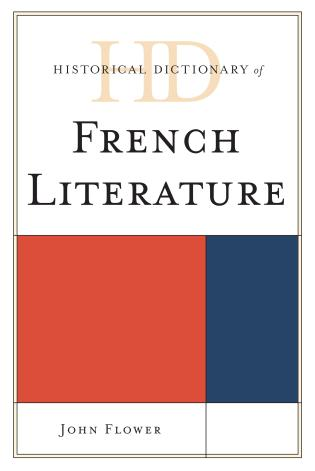 Cover image for the book Historical Dictionary of French Literature