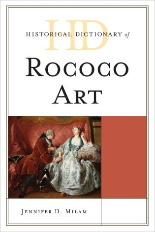 Cover image for the book Historical Dictionary of Rococo Art