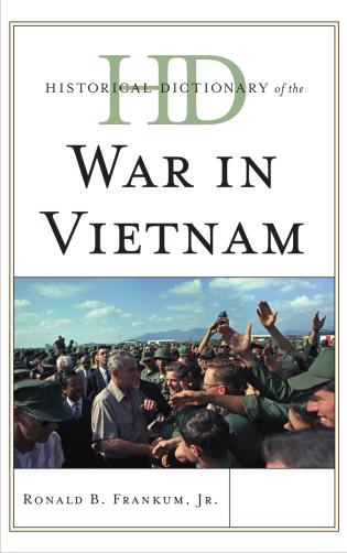 Cover image for the book Historical Dictionary of the War in Vietnam