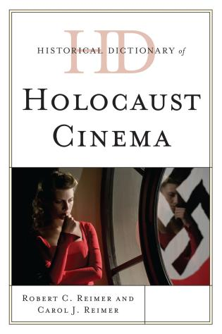 Cover image for the book Historical Dictionary of Holocaust Cinema