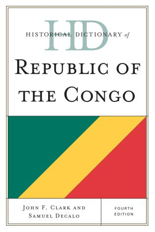 Cover image for the book Historical Dictionary of Republic of the Congo, Fourth Edition