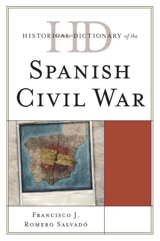 Cover image for the book Historical Dictionary of the Spanish Civil War