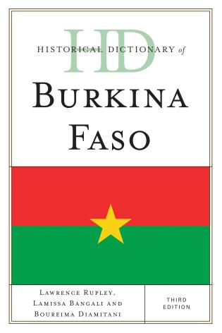 Cover image for the book Historical Dictionary of Burkina Faso, Third Edition