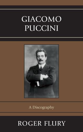 Cover image for the book Giacomo Puccini: A Discography