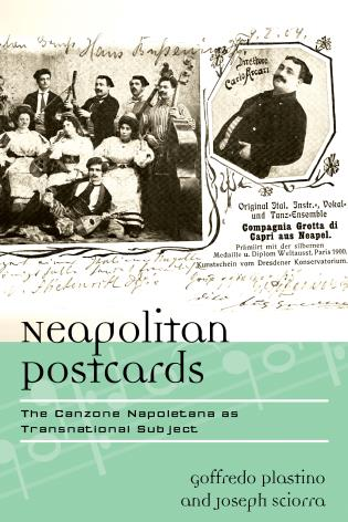 Cover image for the book Neapolitan Postcards: The Canzone Napoletana as Transnational Subject