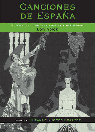 Cover image for the book Canciones de España: Songs of Nineteenth-Century Spain: Low Voice