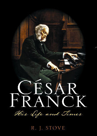 Cover image for the book César Franck: His Life and Times