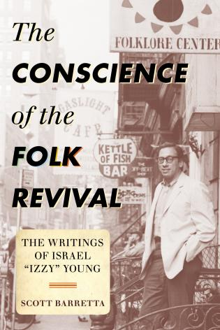 Cover image for the book The Conscience of the Folk Revival: The Writings of Israel