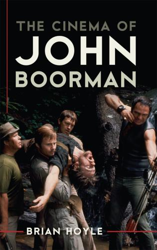 Cover image for the book The Cinema of John Boorman