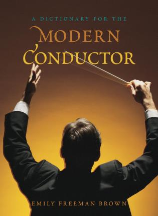 Cover image for the book A Dictionary for the Modern Conductor