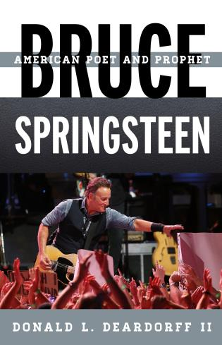 Cover image for the book Bruce Springsteen: American Poet and Prophet