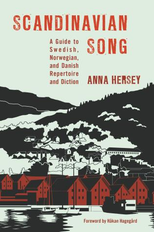 Cover image for the book Scandinavian Song: A Guide to Swedish, Norwegian, and Danish Repertoire and Diction