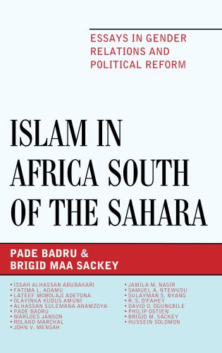 Cover image for the book Islam in Africa South of the Sahara: Essays in Gender Relations and Political Reform