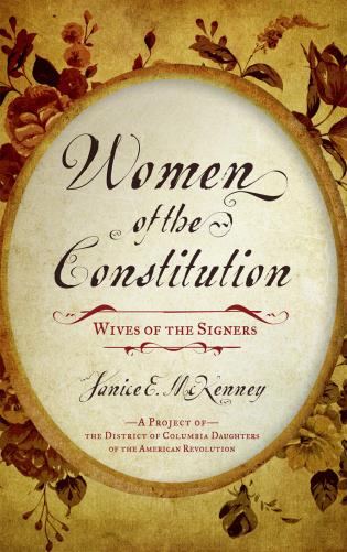Cover image for the book Women of the Constitution: Wives of the Signers