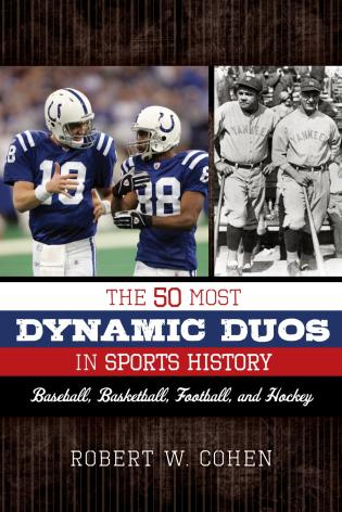 Cover image for the book The 50 Most Dynamic Duos in Sports History: Baseball, Basketball, Football, and Hockey