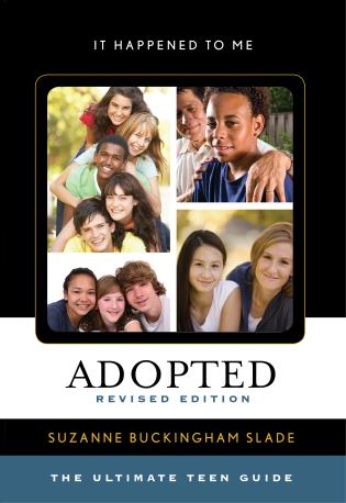 Cover image for the book Adopted: The Ultimate Teen Guide, Revised Edition