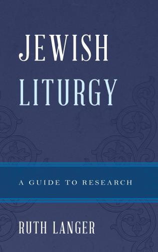 Cover image for the book Jewish Liturgy: A Guide to Research