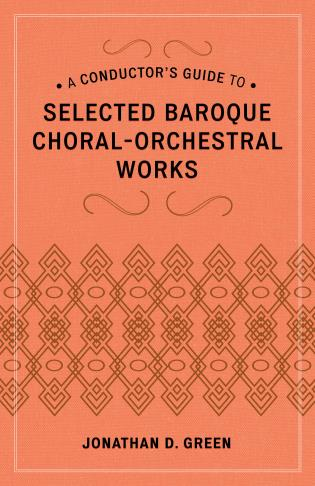 Cover image for the book A Conductor's Guide to Selected Baroque Choral-Orchestral Works