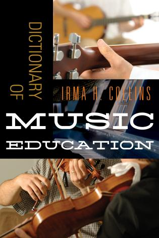Cover image for the book Dictionary of Music Education