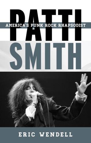 Cover image for the book Patti Smith: America's Punk Rock Rhapsodist