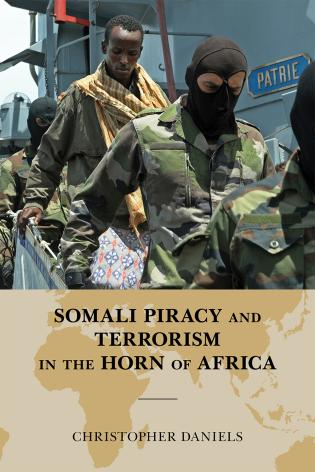 Cover image for the book Somali Piracy and Terrorism in the Horn of Africa