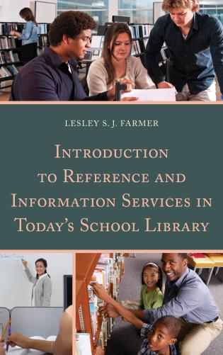 Cover image for the book Introduction to Reference and Information Services in Today's School Library