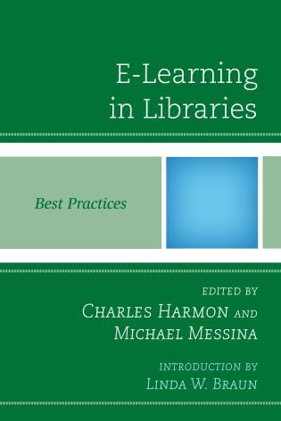Cover image for the book E-Learning in Libraries: Best Practices