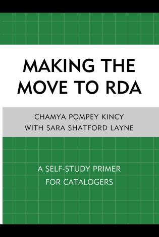 Cover image for the book Making the Move to RDA: A Self-Study Primer for Catalogers