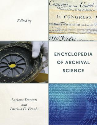 Cover image for the book Encyclopedia of Archival Science